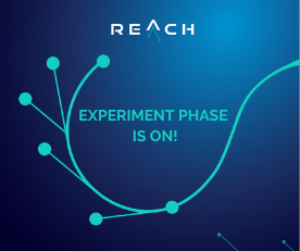 REACH Experiment Phase Kick Off!